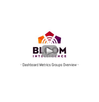 Bloom Intelligence Dashboard Metrics